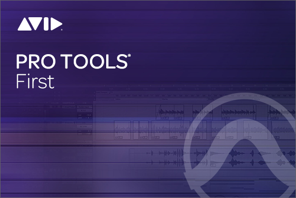 ProTools | First